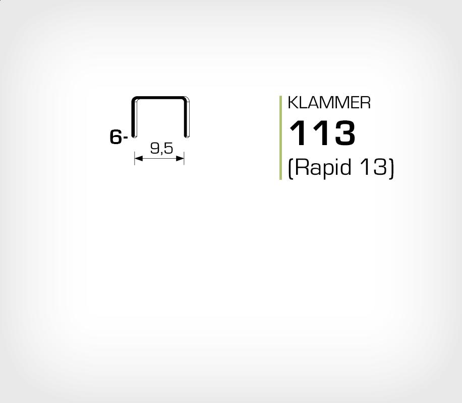 Klammer 113/6 (Rapid 13/6)